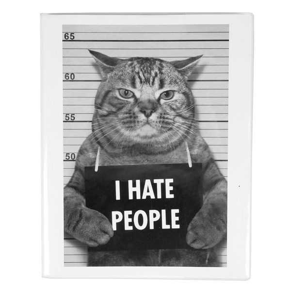"It's a cat holding a sign saying ""I HATE PEOPLE""."