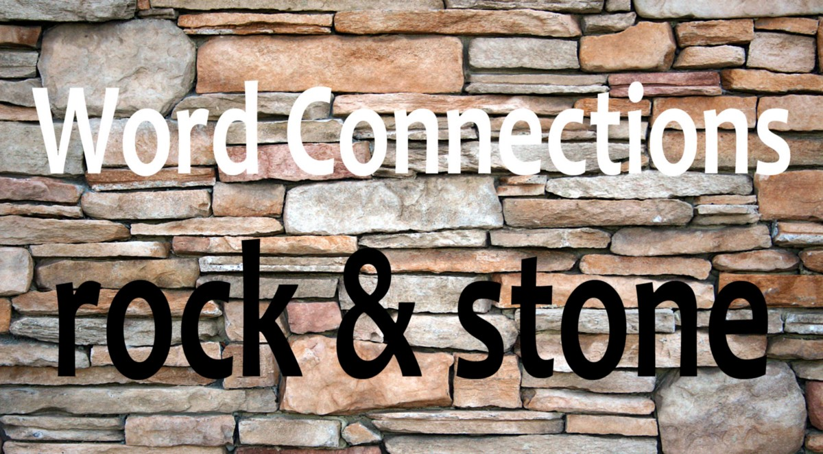 Word Connections Rock Stone The
