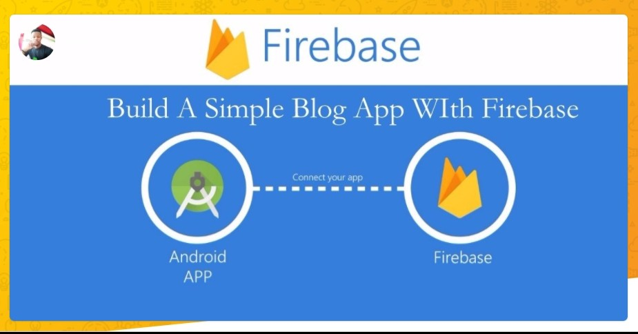 Build A Simple Blog App With Firebase In Android Studio