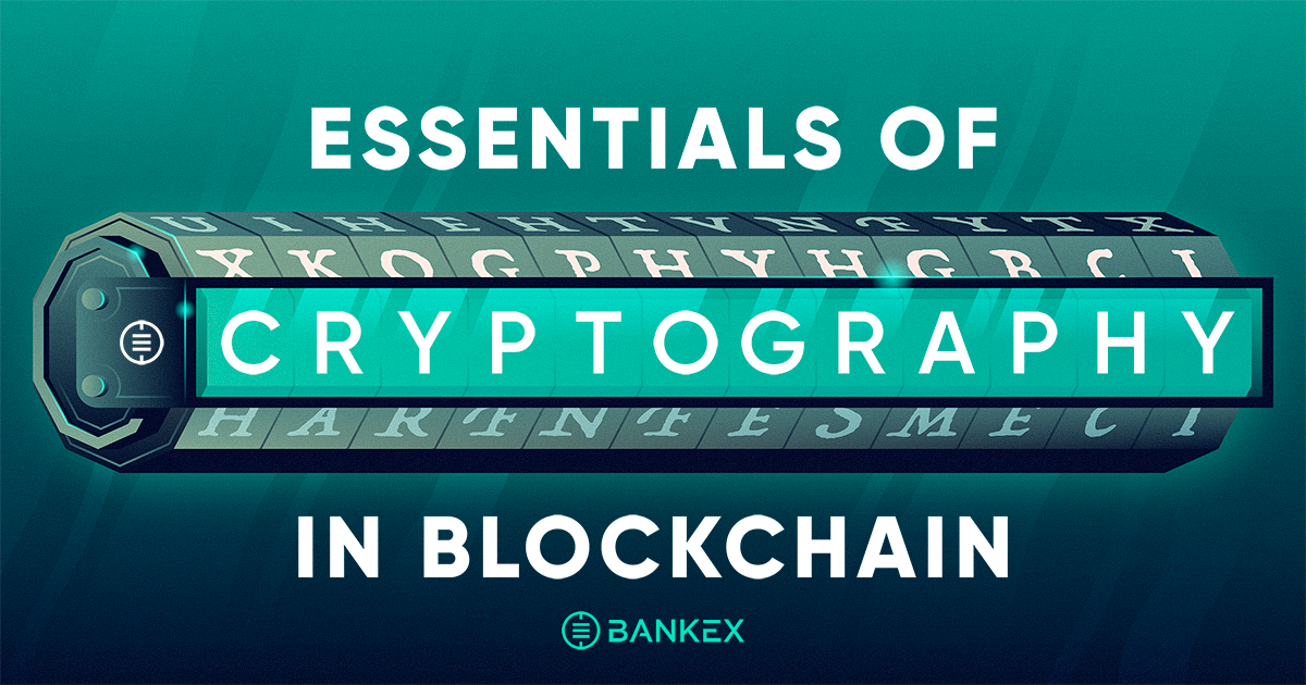 Essentials of Blockchain Cryptography - BANKEX - Proof-of-Asset Protocol