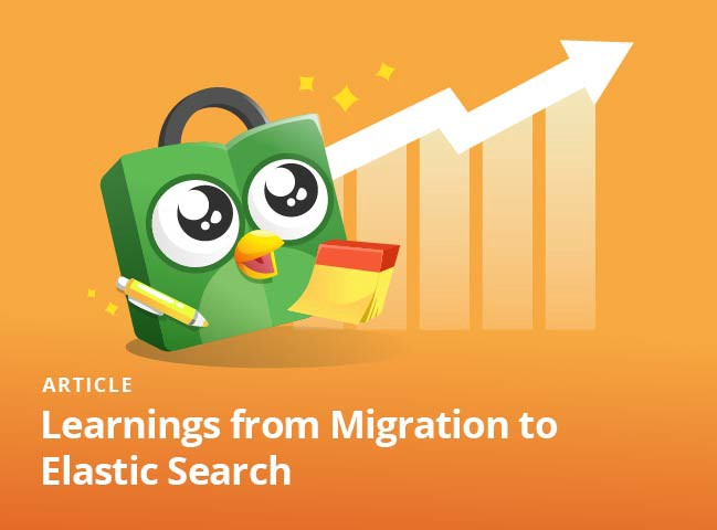 Learnings from Migration to Elastic Search