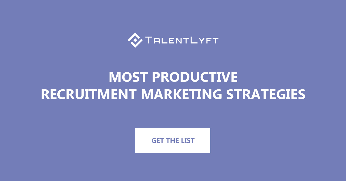 Most Productive Recruitment Marketing Strategies - HR Blog