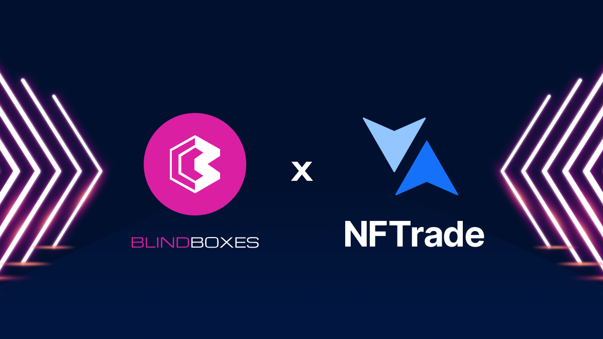 Blind Boxes announces partnership with NFTrade