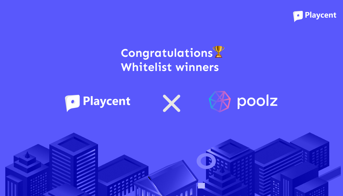 Announcing the Whitelist and Rules for Upcoming Playcent ($PCNT) IDO on Poolz