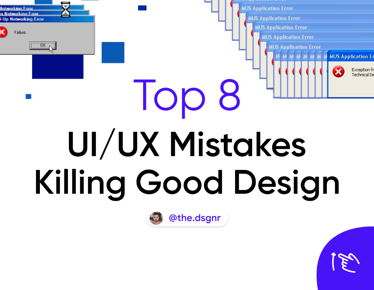 Top 16 Common UI/UX Mistakes Killing Good Design