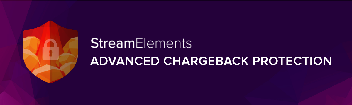 Advanced Chargeback Protection for Twitch and YouTube Stops