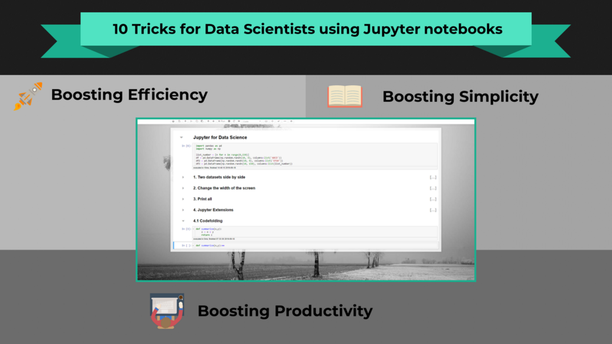 10 Tricks for Data Scientists using Jupyter Notebooks