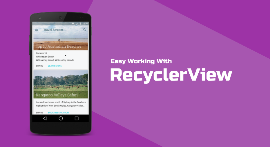 Simplifying the work with RecyclerView - AndroidPub