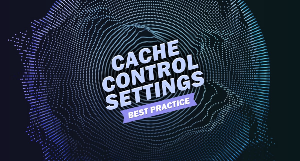 Best Practices For Cache Control Settings For Your Website By Alex Barashkov Pixel Point Medium