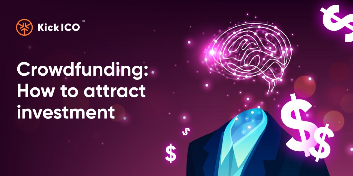 Crowdfunding: How to attract investment