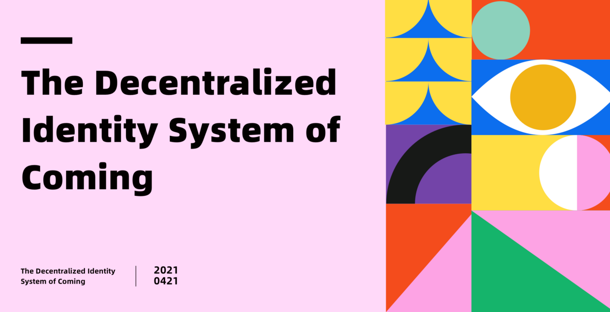 Decentralized identity system of Coming