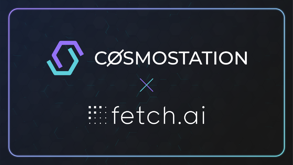Fetch.ai Partners With Cosmostation to expand DeFi ecosystem