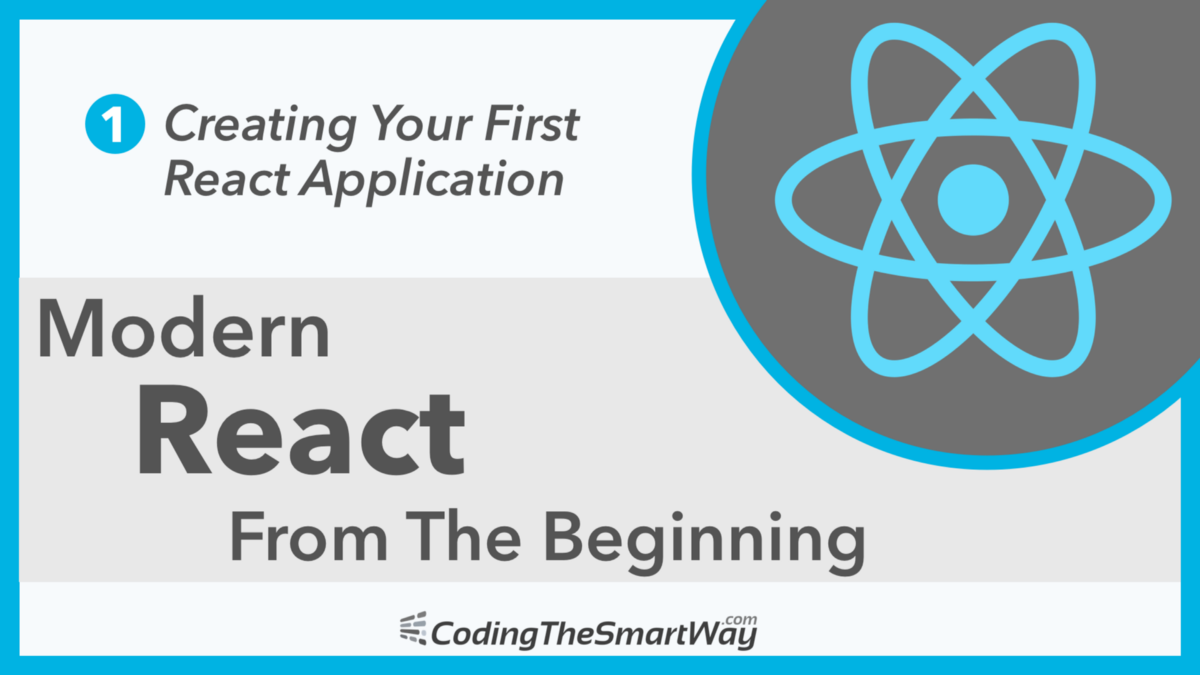 Modern React From The Beginning EP1: Creating Your First React App