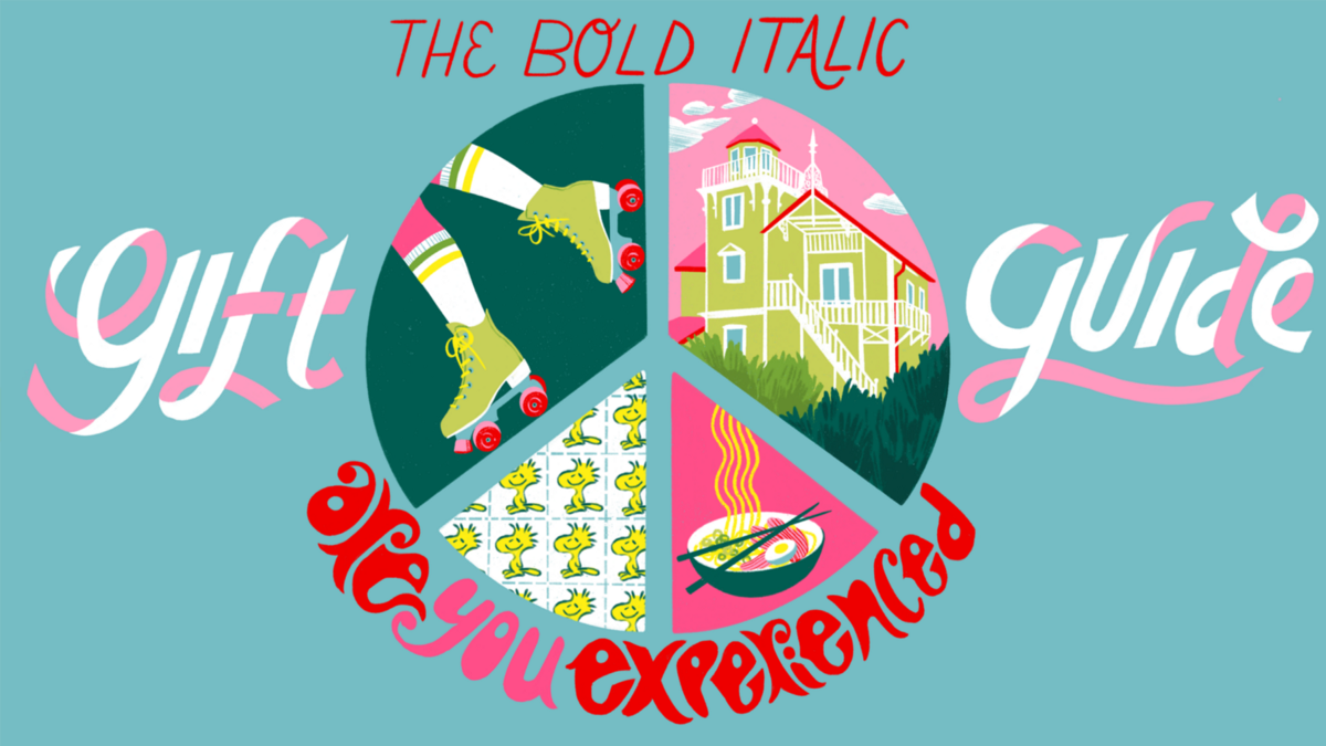 The Bold Italic Gift Guide: Are You Experienced?