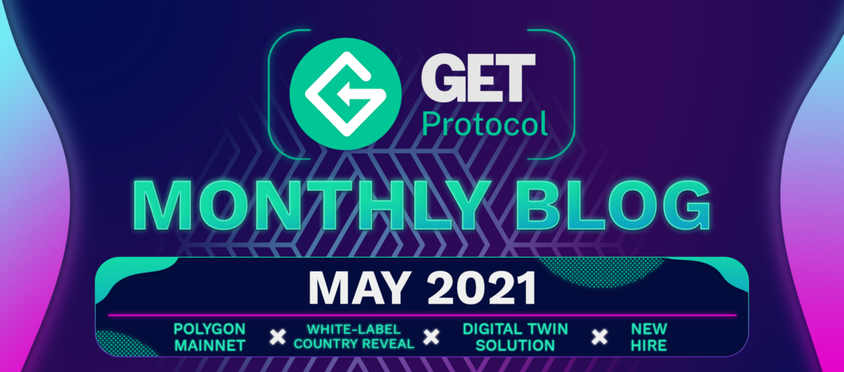 GET Update May '21—The Next Chapter