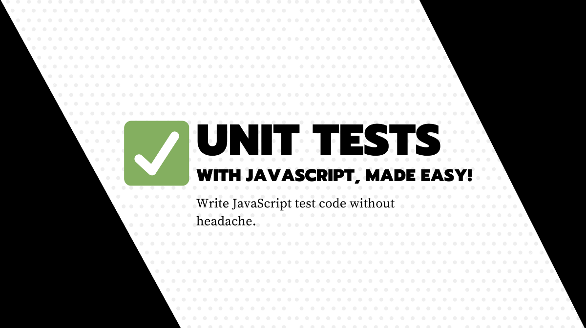 A Clean and Simple Approach for Unit Testing in TypeScript or JavaScript