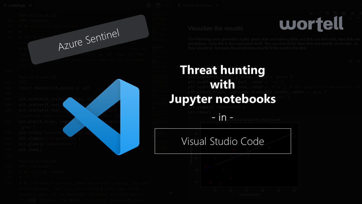 Visual Studio Code—the swiss army knife for threat hunting with Azure Sentinel