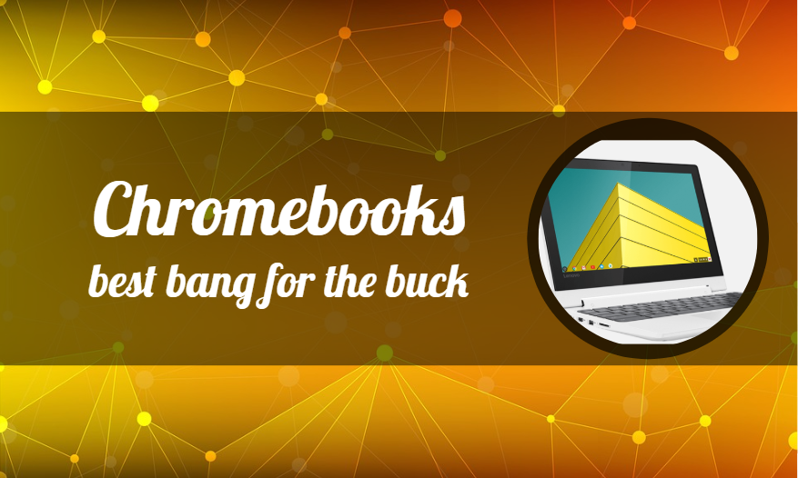 Cheap Chromebooks  Here's how they should be marketed to