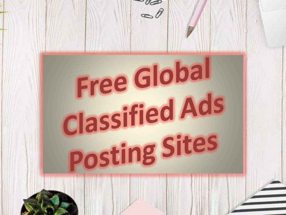 Best Free Global Classified Ads Posting Sites List
