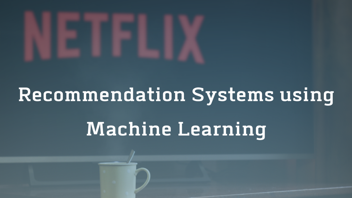 How to Build a Movie Recommendation System using Machine Learning