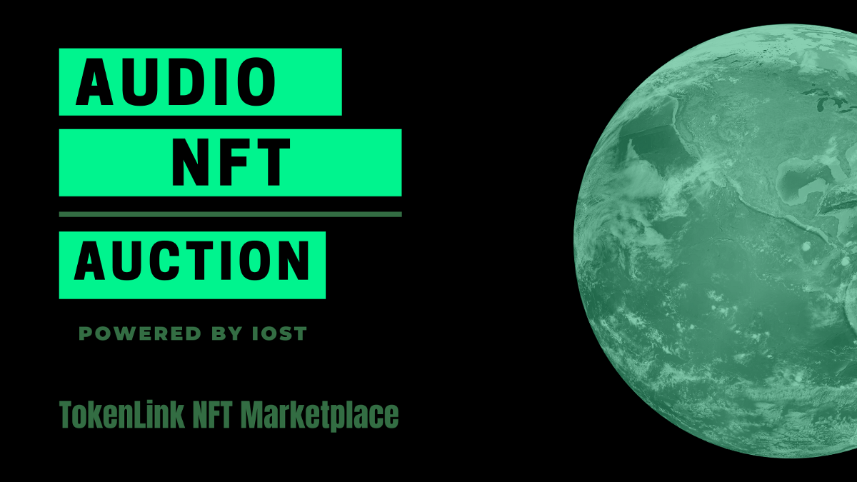 First Music NFTs Auction Starts on IOST NFT Marketplace TokenLink