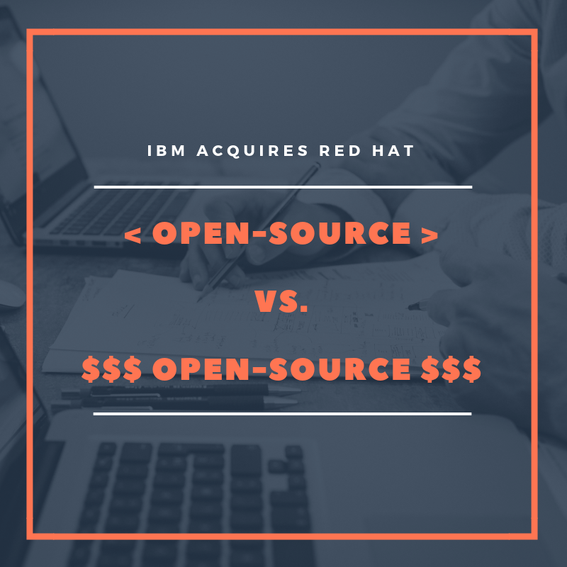 IBM Acquires Red Hat Part II — And The Difference Between an