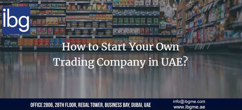 How To Start Trading Business In UAE? - IBG Consulting - Medium