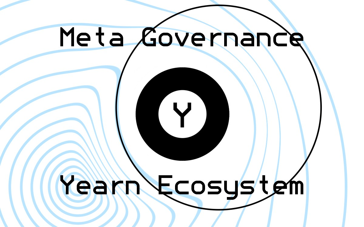 The meta-governance approach applied to the Yearn ecosystem: YETI is launched!