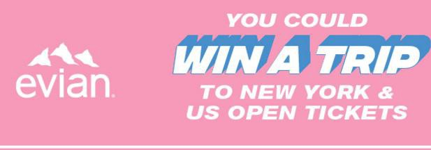 Evian US Open 2019 Sweepstakes — Enter To Win Trip To New York