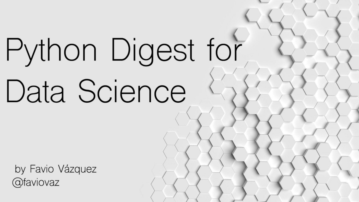 Weekly Python Digest for Data Science (1st Week July)