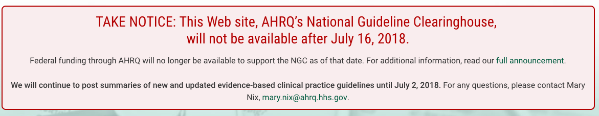 Where else to go for Clinical Guidelines (Now that Guideline gov won