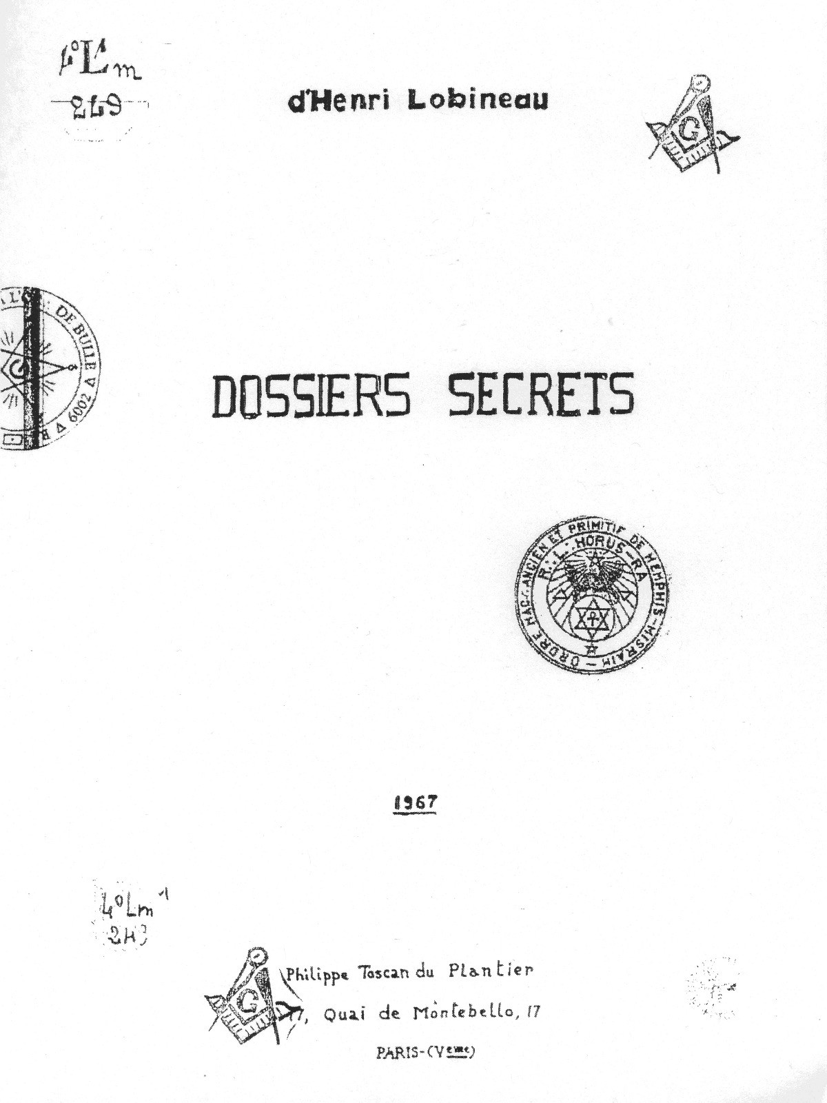 The authors of the Holy Blood and the Holy Grail appeared to be unaware that the Dossiers Secrets was a hoax