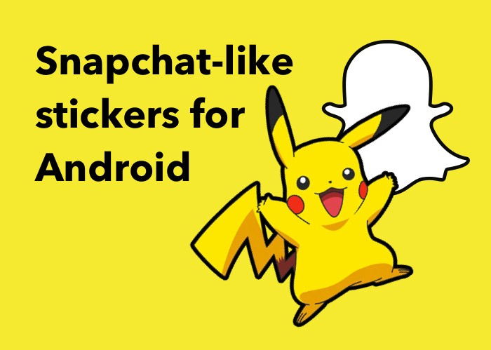 How to create Snapchat-like stickers for Android - Uptech