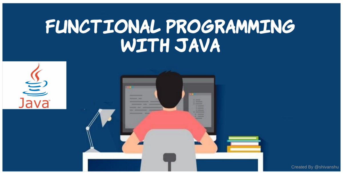The new aspect of Java with functional programming