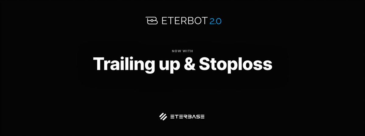 Eterbase: Introducing EterBot v2.0