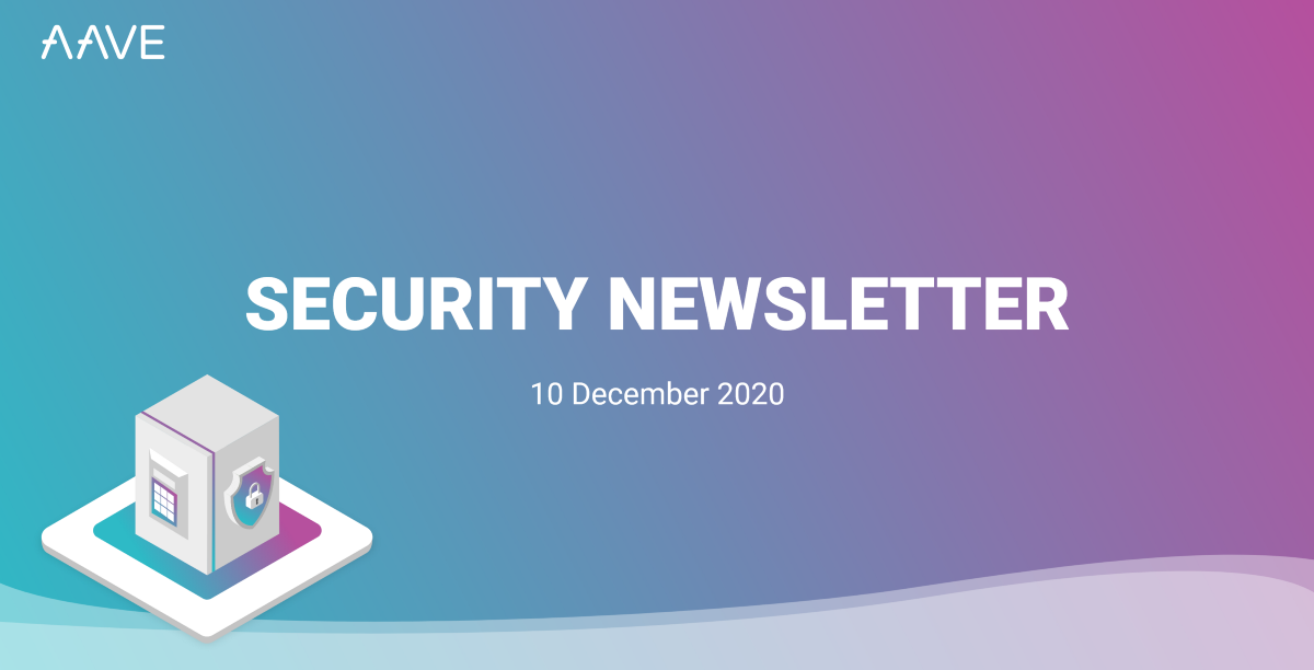 Aave Security Newsletter