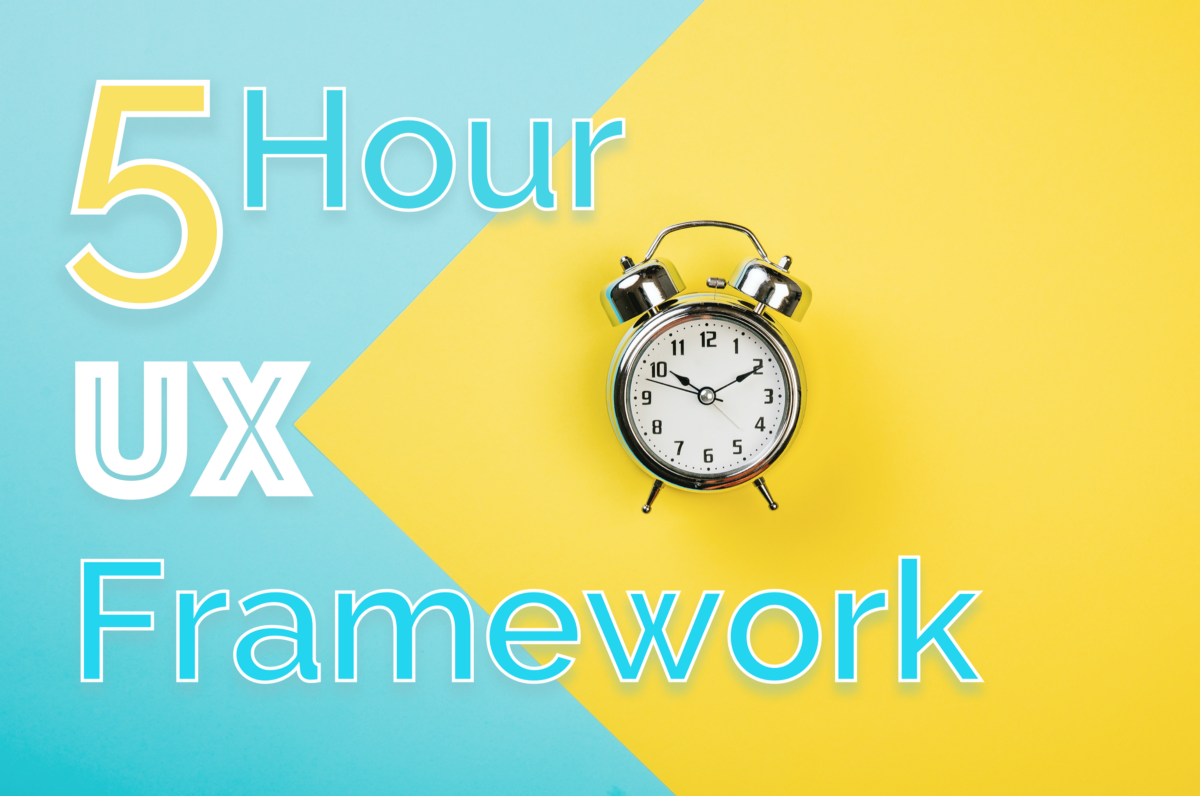 5 Hour UX Framework. A more robust version. Free template… | by Ajayraj | Aug, 2020 | UX Planet