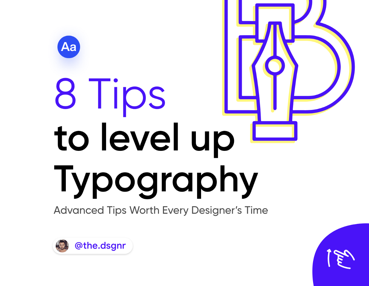 8 Pro Tips to Level UP Typography.