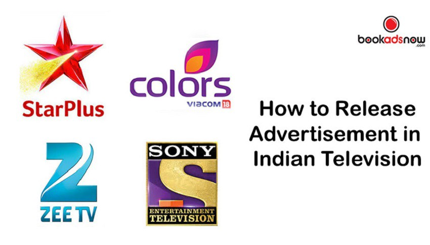 How to Release Television Advertising in India TV Channels