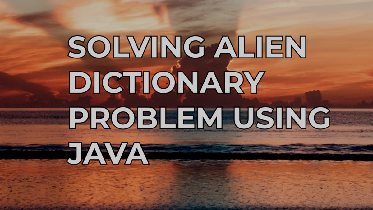 How to Solve Verifying an Alien Dictionary?