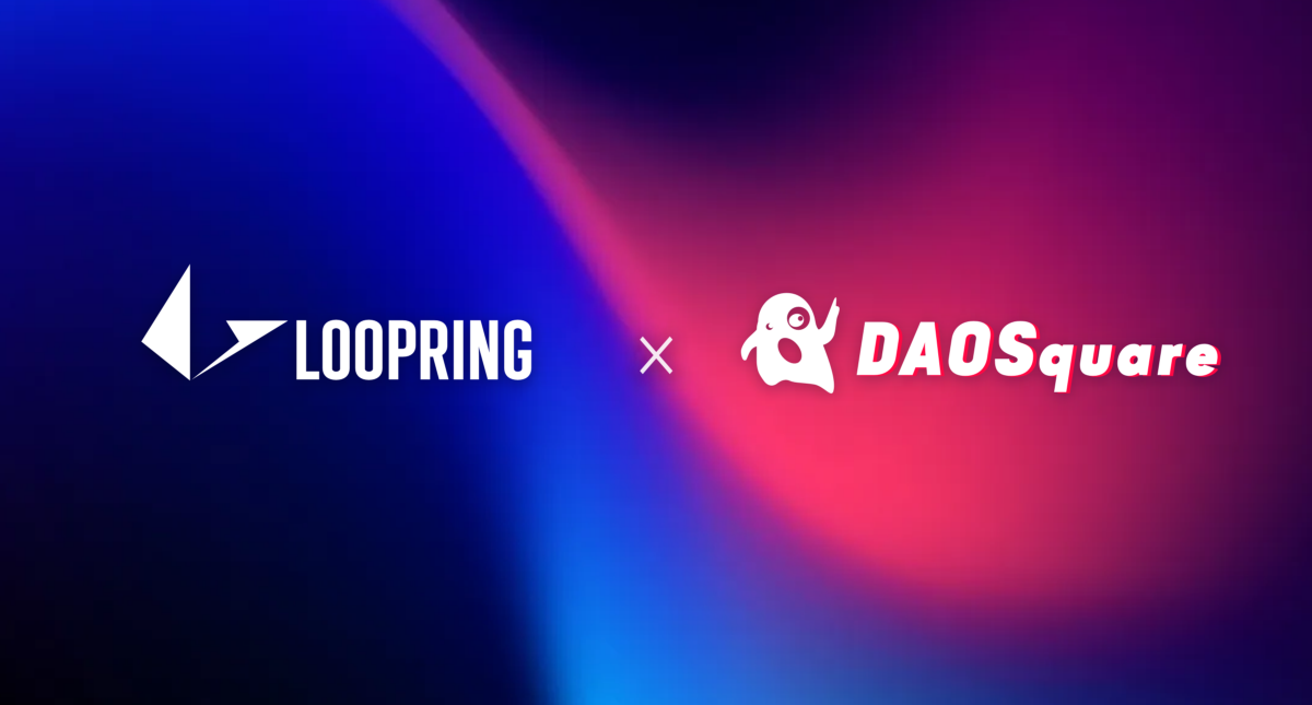 Loopring announces a collaboration with DAOSquare and an exclusive lucky draw for Loopring Smart…