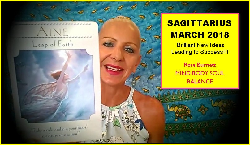 Sagittarius March 2018 — Brilliant New Ideas Leading to Success