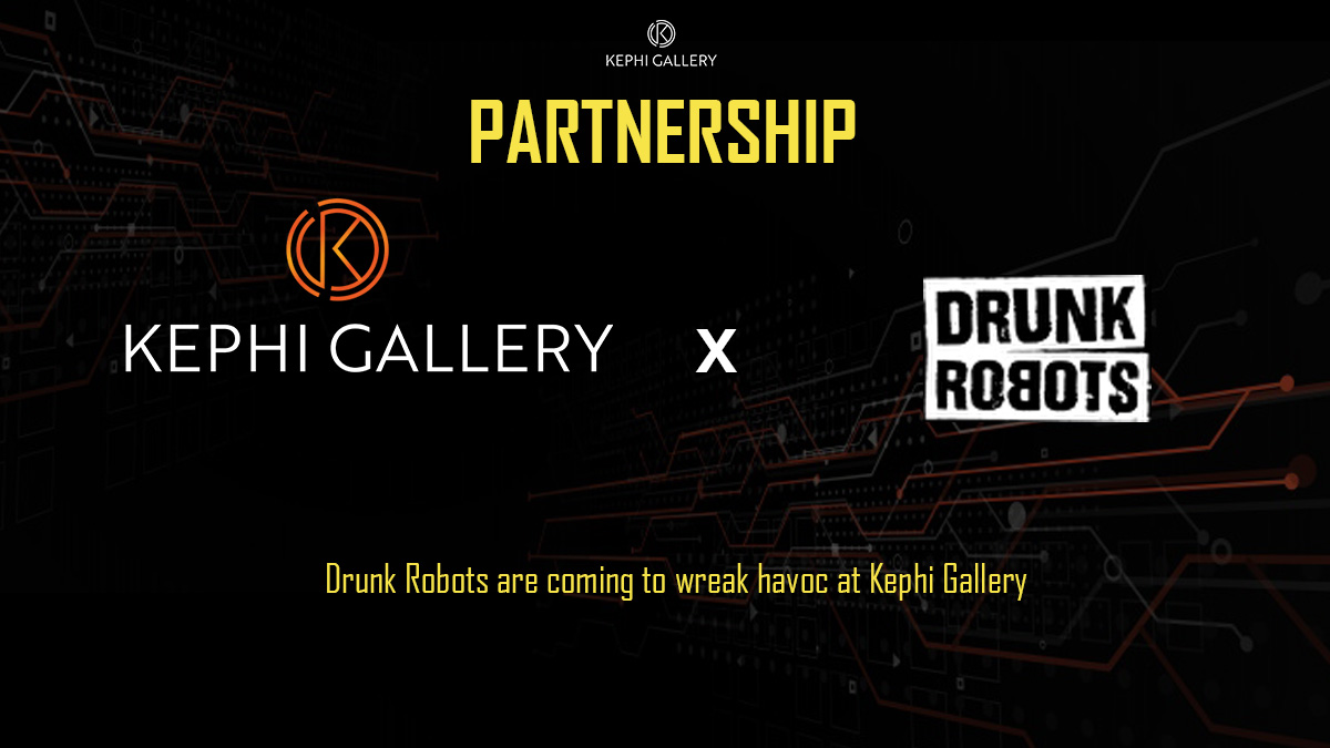 Drunk Robots are coming to Kephi!