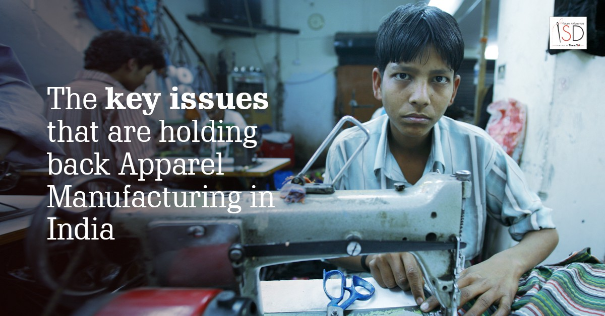 11 Key Issues That Are Holding Back Apparel Manufacturing In