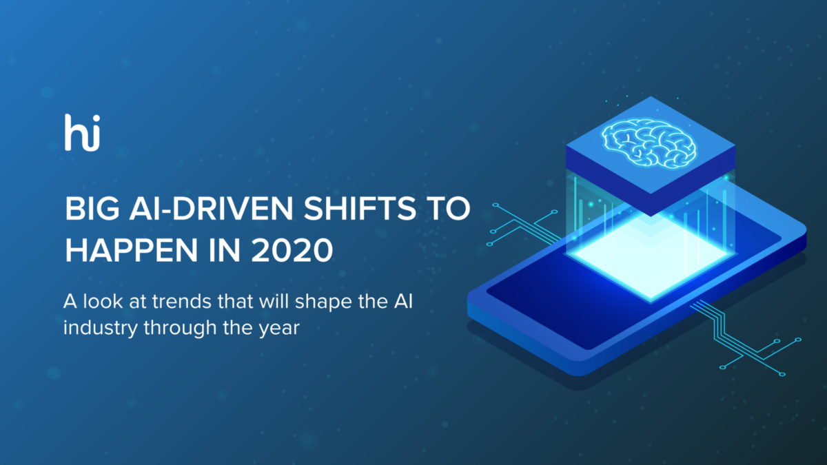 Big AI-driven Shifts to Happen in 2020