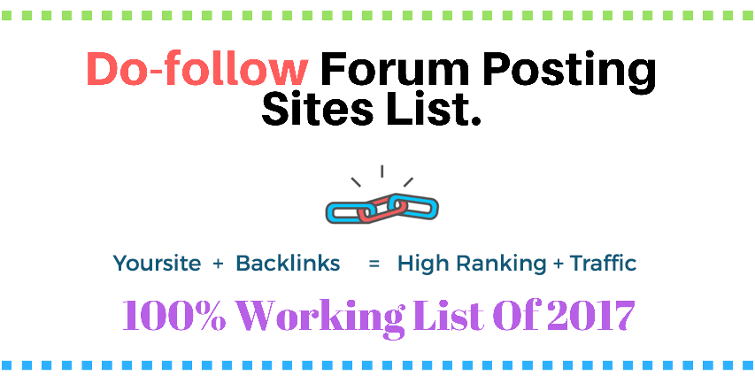 DoFollow Forums Sites List to Increase Backlinks of your Blog