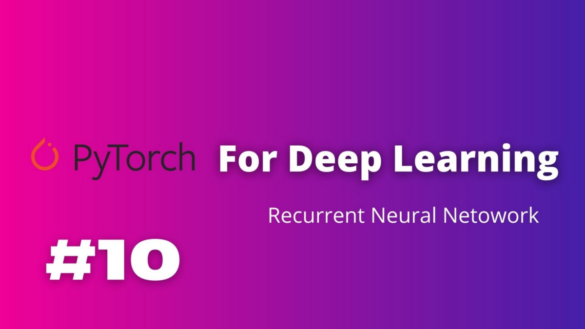 PyTorch for Deep Learning—LSTM for Sequence Data