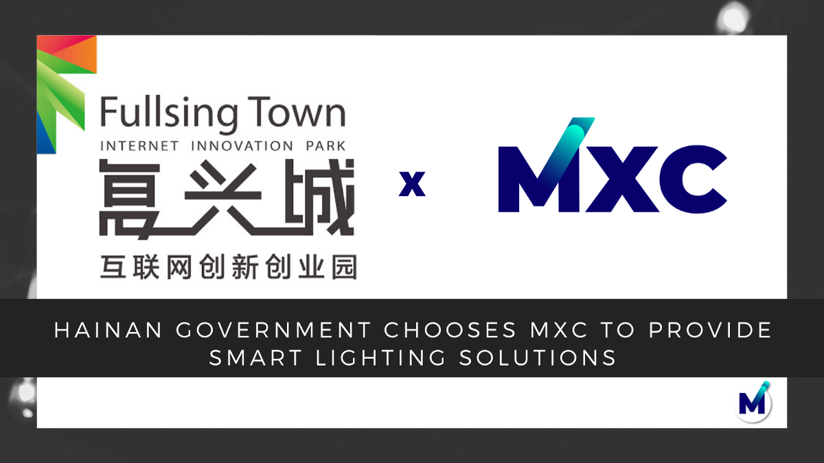 Hainan Government chooses MXC for Green Smart City Initiative