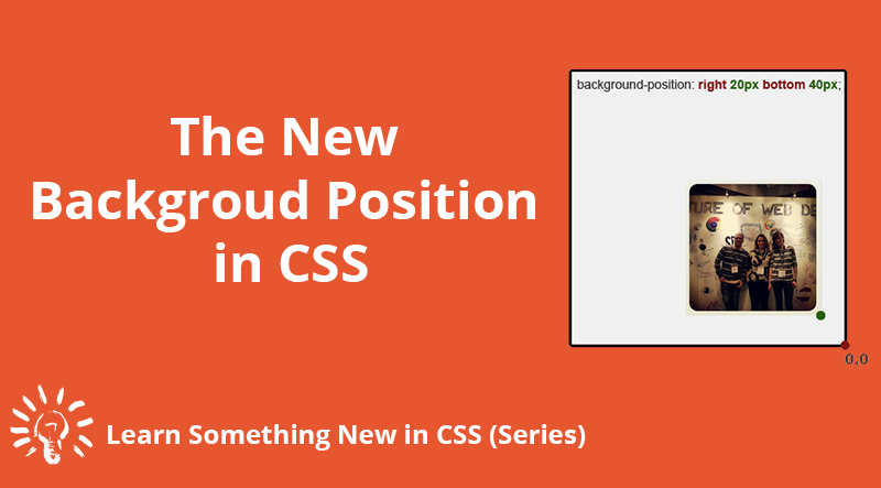 The New Feature of Background Position in CSS - Elad