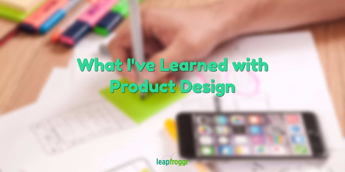 Part 2: What I learned with Product UI Design for Apps